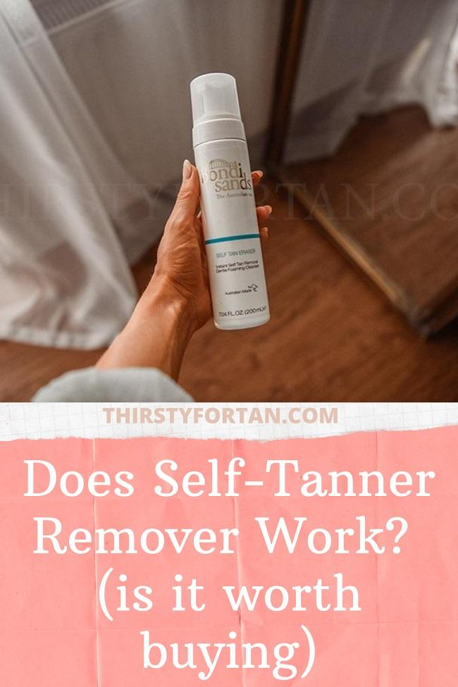 Does Self-Tanner Remover Work pin by thirstfortan